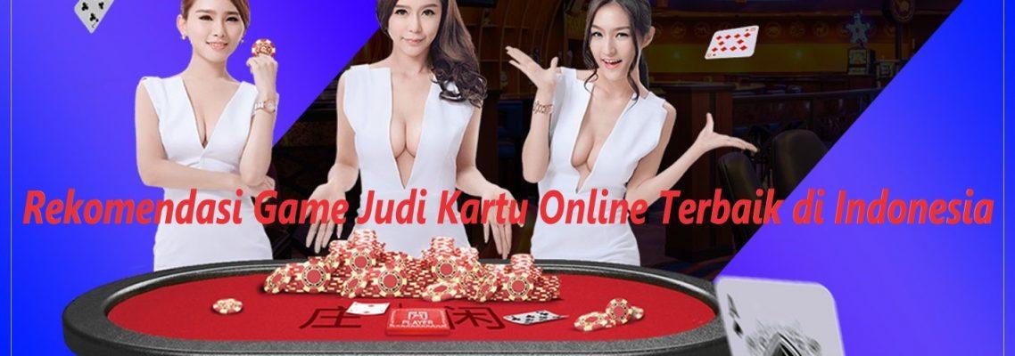 Rekomendasi Game Judi Kartu Online Terbaik di Indonesia